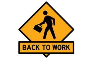 back to work  Vacation Is Over Back To Work